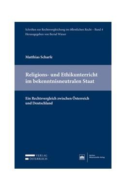 Abbildung von Scharfe   Religions- und Ethikunterricht im bekenntnisneutralen Staat   1. Auflage   2018   4   beck-shop.de
