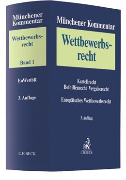 Abbildung von Münchener Kommentar zum Wettbewerbsrecht, Band 1: Europäisches Wettbewerbsrecht | 3. Auflage | 2020
