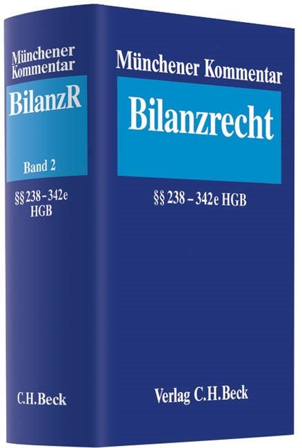 Münchener Kommentar zum Bilanzrecht, Band 2: Bilanzrecht §§ 238-342 e HGB, 2013   Buch (Cover)