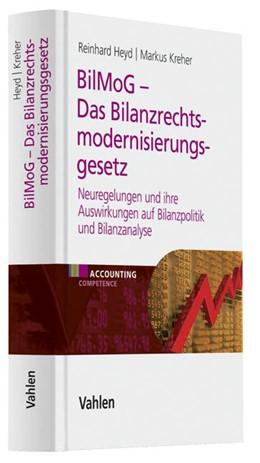 Abbildung von Heyd / Kreher   BilMoG - Das Bilanzrechtsmodernisierungsgesetz   2010   Neuregelungen und ihre Auswirk...