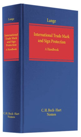 Abbildung von Lange | International Trade Mark and Signs Protection | 1. Auflage | 2010 | beck-shop.de