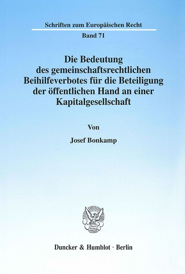 Abbildung von Bonkamp | Die Bedeutung des gemeinschaftsrechtlichen Beihilfeverbotes für die Beteiligung der öffentlichen Hand an einer Kapitalgesellschaft. | 2001