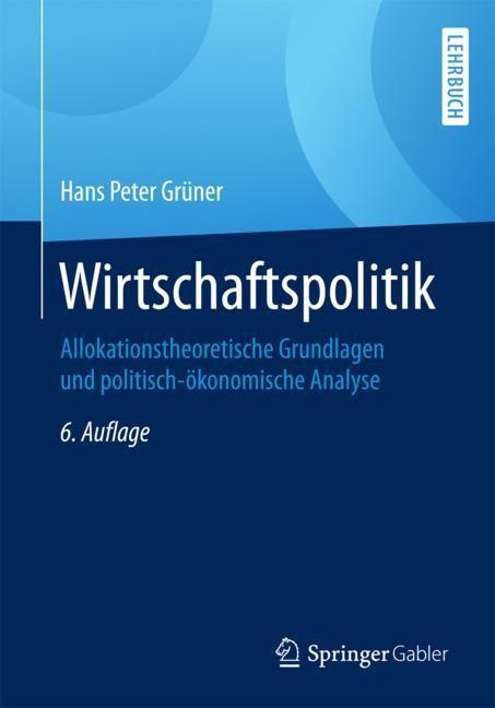 Wirtschaftspolitik | Grüner | 6. Aufl. 2018, 2018 | Buch (Cover)