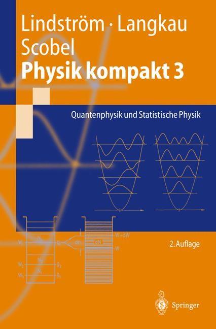 Physik kompakt 3 | Lindström / Langkau / Scobel | 2. Aufl., 2002 | Buch (Cover)