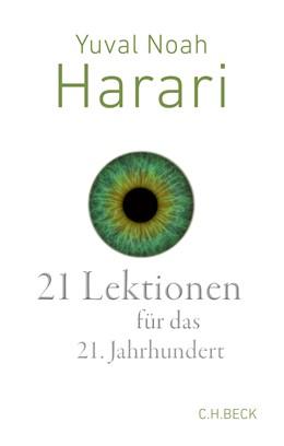 Abbildung von Harari, Yuval Noah | 21 Lektionen für das 21. Jahrhundert | 10. Auflage | 2019