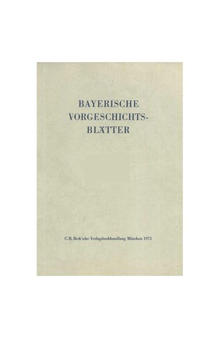 Cover: , Bayerische Vorgeschichtsblätter 2007