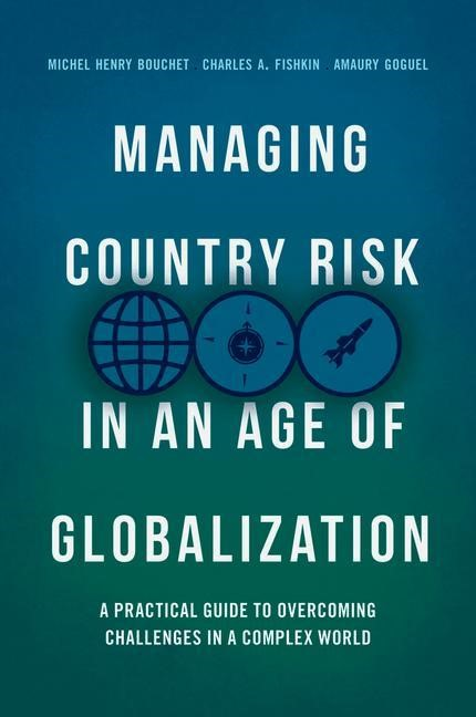 Managing Country Risk in an Age of Globalization | Bouchet / Fishkin / Goguel | 1st ed. 2018, 2018 | Buch (Cover)