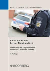 Recht auf Streife bei der Bundespolizei | Kreckel / Niechziol / Winkelmann, 2018 | Buch (Cover)