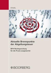 Aktuelle Brennpunkte der Abgeltungsteuer | Stahl, 2018 | Buch (Cover)