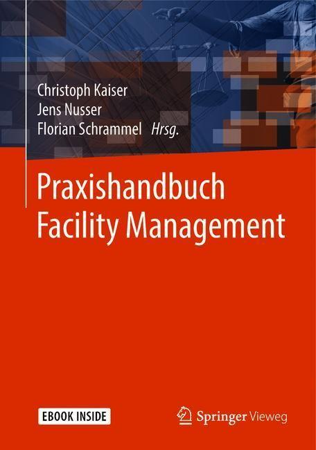 Praxishandbuch Facility Management | Kaiser / Nusser / Schrammel, 2018 | Buch (Cover)