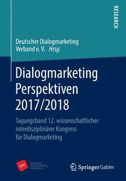 Abbildung von Dialogmarketing Perspektiven 2017/2018 | 1. Auflage | 2018 | beck-shop.de
