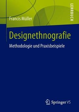 Abbildung von Müller   Designethnografie   2018   Methodologie und Praxisbeispie...