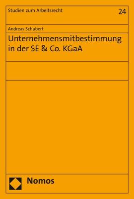 Unternehmensmitbestimmung in der SE & Co. KGaA | Schubert, 2018 | Buch (Cover)