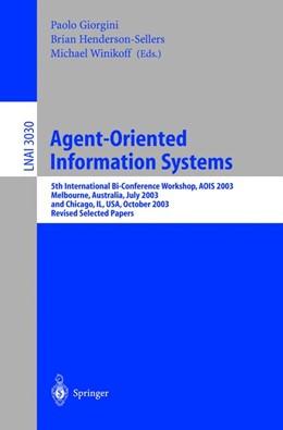 Abbildung von Giorgini / Henderson-Sellers / Winikoff | Agent-Oriented Information Systems | 2004 | 5th International Bi-Conferenc...