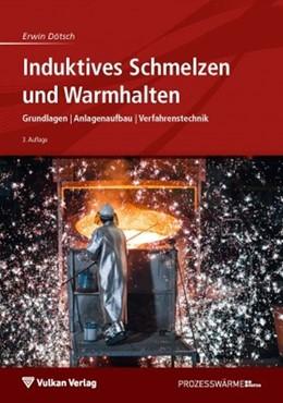 Abbildung von Dötsch | Induktives Schmelzen und Warmhalten | 3. Auflage | 2018 | Grundlagen | Anlagenaufbau | V...