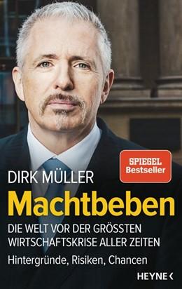 Abbildung von Müller | Machtbeben | 2018 | Die Welt vor der größten Wirts...