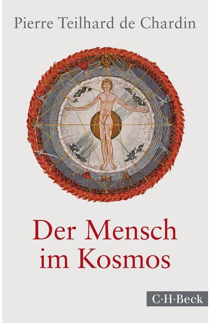 Cover: Pierre Teilhard de Chardin, Der Mensch im Kosmos