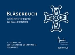 Abbildung von 1. Stimme in C (Oktavierende Oberstimme): Querflöte, 2. Oboe | 2019 | Bläserbuch zum Paderborner Eig...