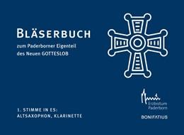 Abbildung von 1. Stimme in Es: Altsaxophon, Klarinette | 2019 | Bläserbuch zum Paderborner Eig...