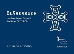 Abbildung von 2. Stimme in C: Trompete | 2019 | Bläserbuch zum Paderborner Eig...