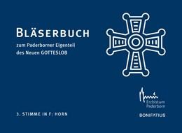 Abbildung von 3. Stimme in F: Horn | 2019 | Bläserbuch zum Paderborner Eig...