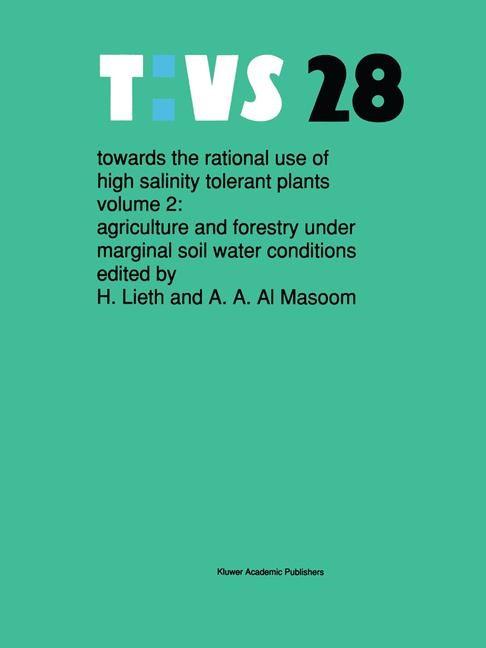 Towards the rational use of high salinity tolerant plants   Lieth / Al Masoom, 1993   Buch (Cover)