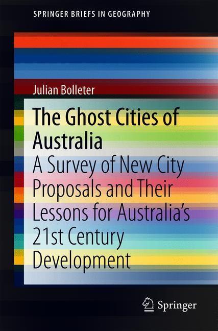 Abbildung von Bolleter | The Ghost Cities of Australia | 1st ed. 2018 | 2018