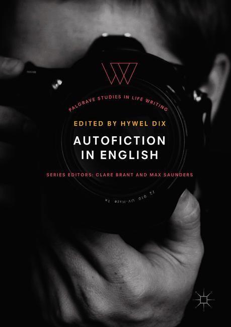 Abbildung von Dix   Autofiction in English   1st ed. 2018   2018