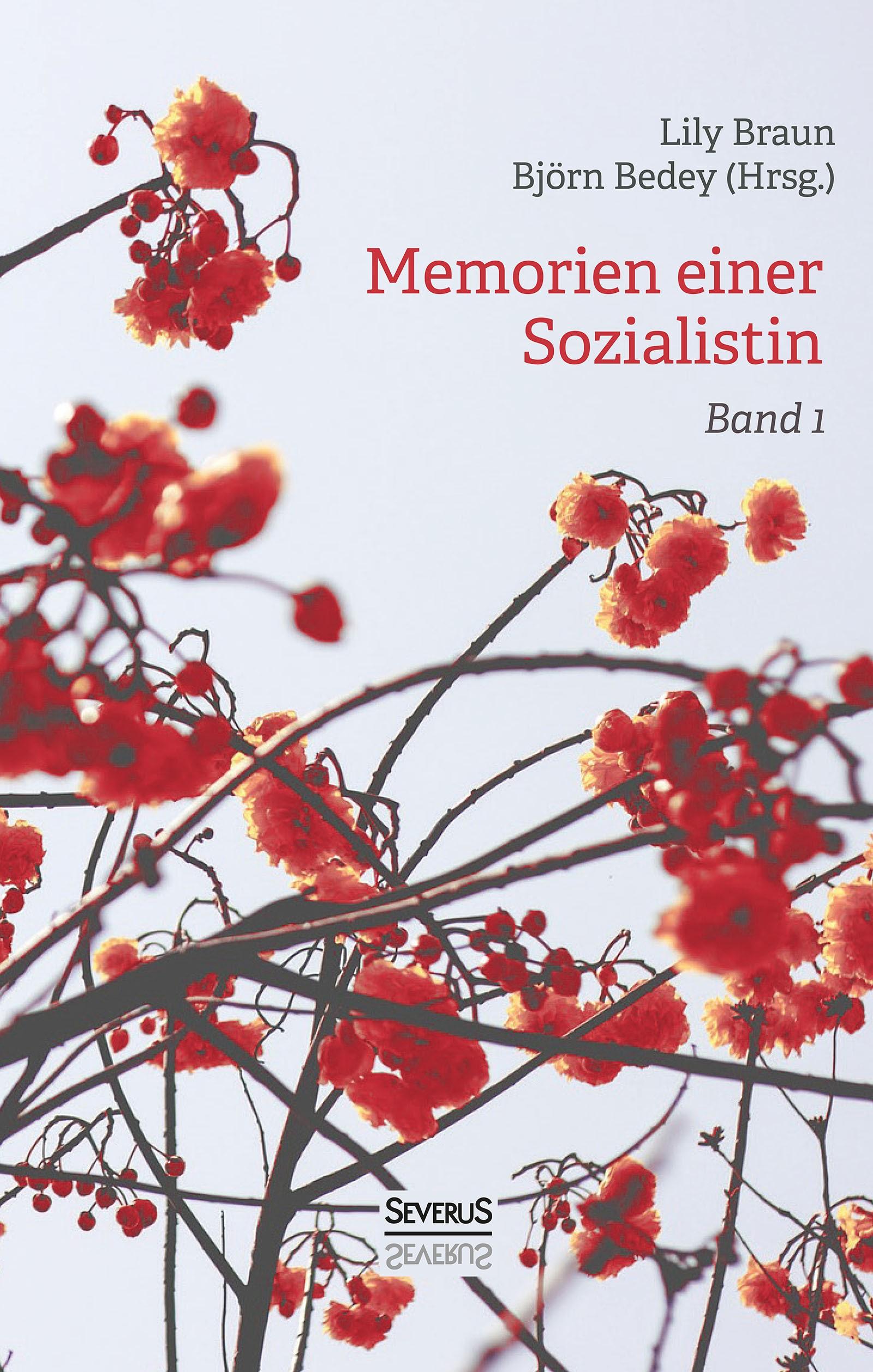 Memoiren einer Sozialistin – Band 1 | Braun / Bedey | Neusatz der Originalausgabe von 1923, 2018 | Buch (Cover)