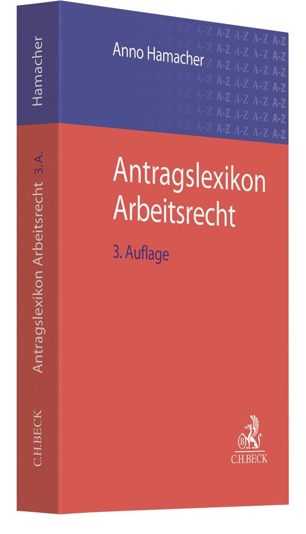 Antragslexikon Arbeitsrecht   Hamacher   3. Auflage, 2019   Buch (Cover)
