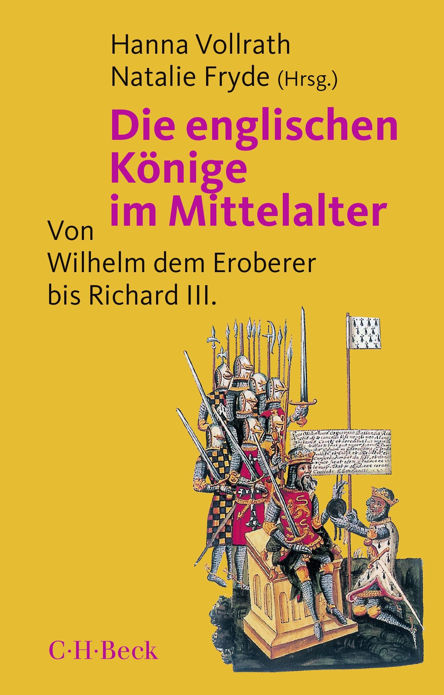 Die englischen Könige im Mittelalter | Vollrath, Hanna / Fryde, Natalie | 3. Auflage, 2018 | Buch (Cover)