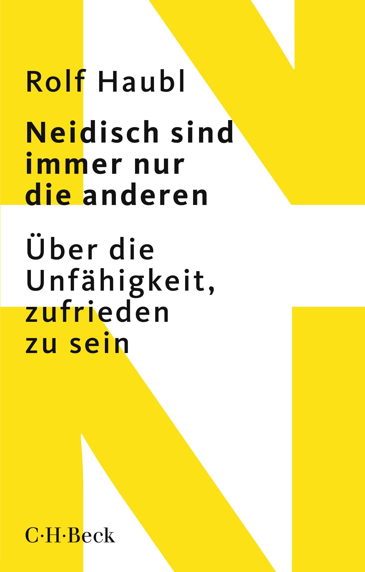 Neidisch sind immer nur die anderen | Haubl, Rolf | 2. Auflage, 2019 | Buch (Cover)