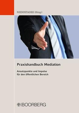Abbildung von Niedostadek | Praxishandbuch Mediation | 2010 | Ansatzpunkte und Impulse für d...