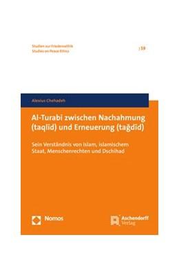 Abbildung von Chehadeh | Al-Turabi zwischen Nachahmung und Erneuerung | 2018 | Sein Verständnis von Islam, is... | 59