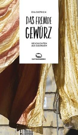 Abbildung von Dietrich   Das fremde Gewürz   1. Auflage   2018   beck-shop.de