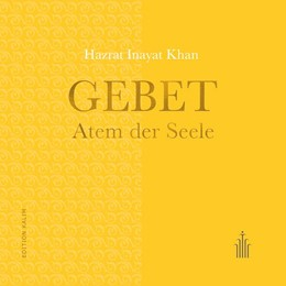 Abbildung von Inayat Khan | Gebet - Atem der Seele | 4. Auflage | 2018 | beck-shop.de