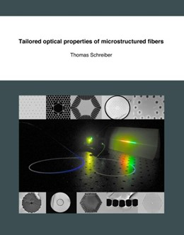 Abbildung von Schreiber | Tailored optical properties of microstructured fibers | 2006