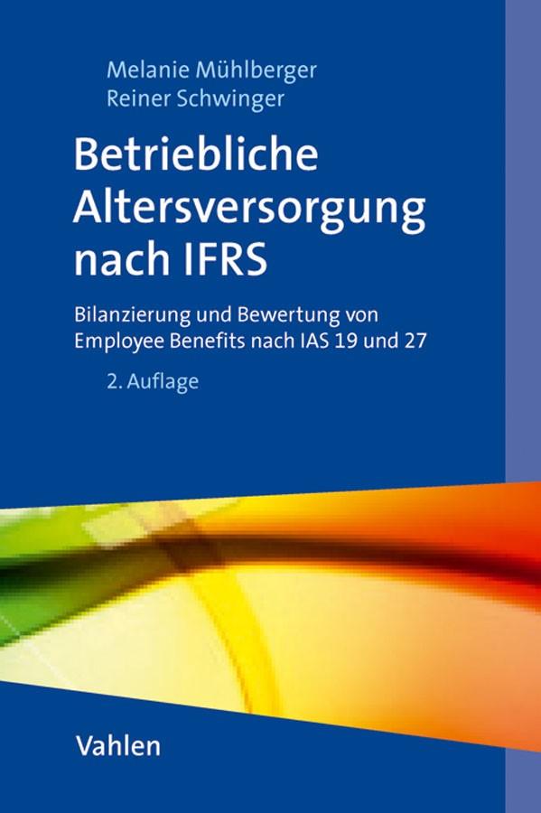 Abbildung von Mühlberger / Schwinger | Betriebliche Altersversorgung und sonstige Leistungen an Arbeitnehmer nach IFRS | 2. Auflage | 2011