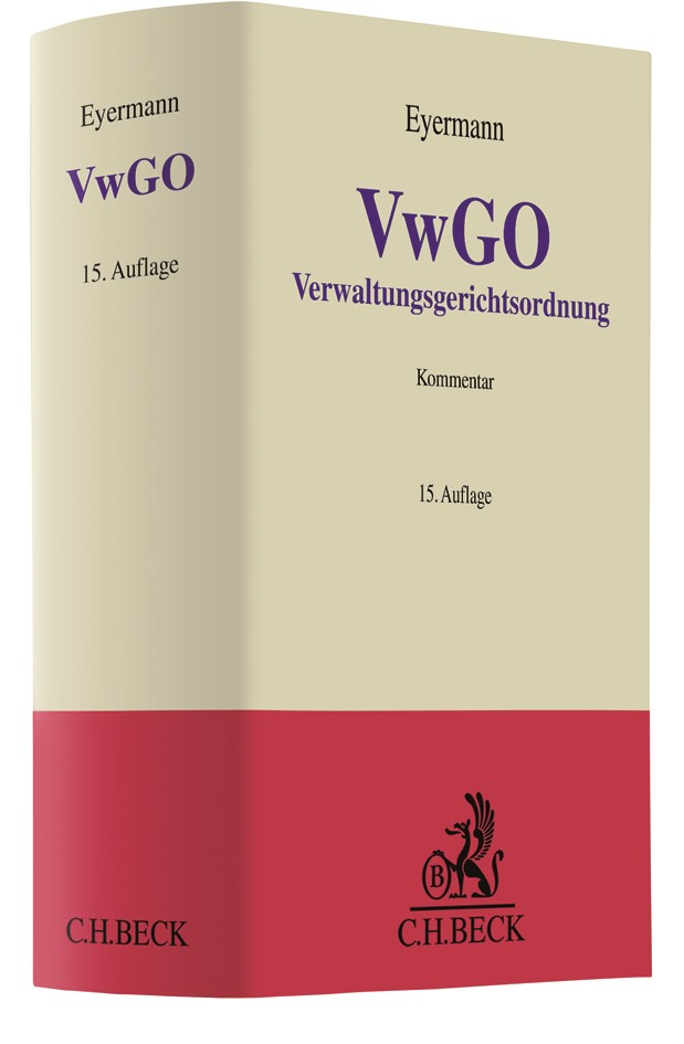 Verwaltungsgerichtsordnung: VwGO | Eyermann | 15., überarbeitete Auflage, 2018 | Buch (Cover)