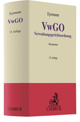 Abbildung von Eyermann | Verwaltungsgerichtsordnung: VwGO | 15. Auflage | 2019 | beck-shop.de