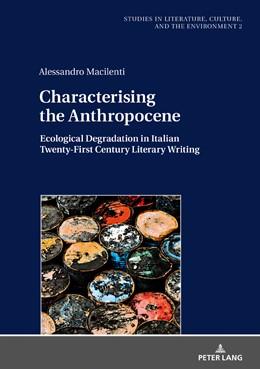 Abbildung von Macilenti | Characterising the Anthropocene | 1. Auflage | 2018 | beck-shop.de