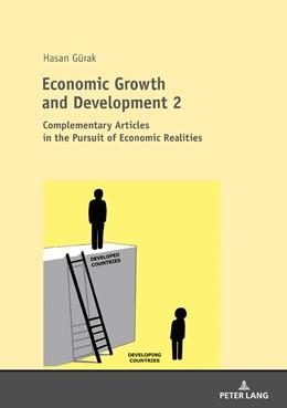 Abbildung von Gürak | Economic Growth and Development 2 | 1. Auflage | 2017 | beck-shop.de