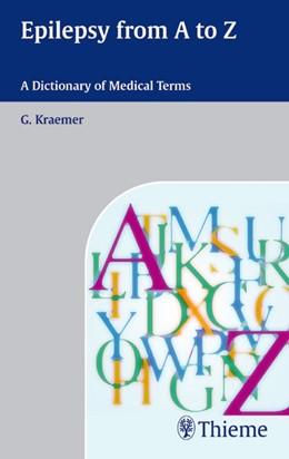 Abbildung von Kraemer / Krämer | Epilepsy from A to Z | 2004 | A Dictionary of Medical Terms