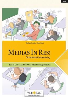 Abbildung von Hissek / Kautzky | AHS: 5. bis 6. Klasse - Für die ersten beiden Latein-Lernjahre | 2018 | Medias in Res! Schularbeitentr...