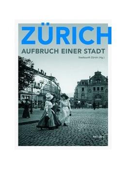 Abbildung von Stadtzunft Zürich   Zürich - Aufbruch einer Stadt   2. Auflage   2018   beck-shop.de