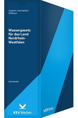 Abbildung von Queitsch / Koll-Sarfeld | Wassergesetz für das Land Nordrhein-Westfalen | 1. Auflage | 2020 | beck-shop.de