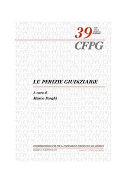 Abbildung von Borghi | Le perizie giudiziarie | 1. Auflage | 2009 | Volume 39 | beck-shop.de