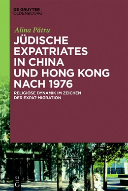 Abbildung von Patru   Jüdische Expatriates in China und Hong Kong nach 1976   1. Auflage   2018   beck-shop.de