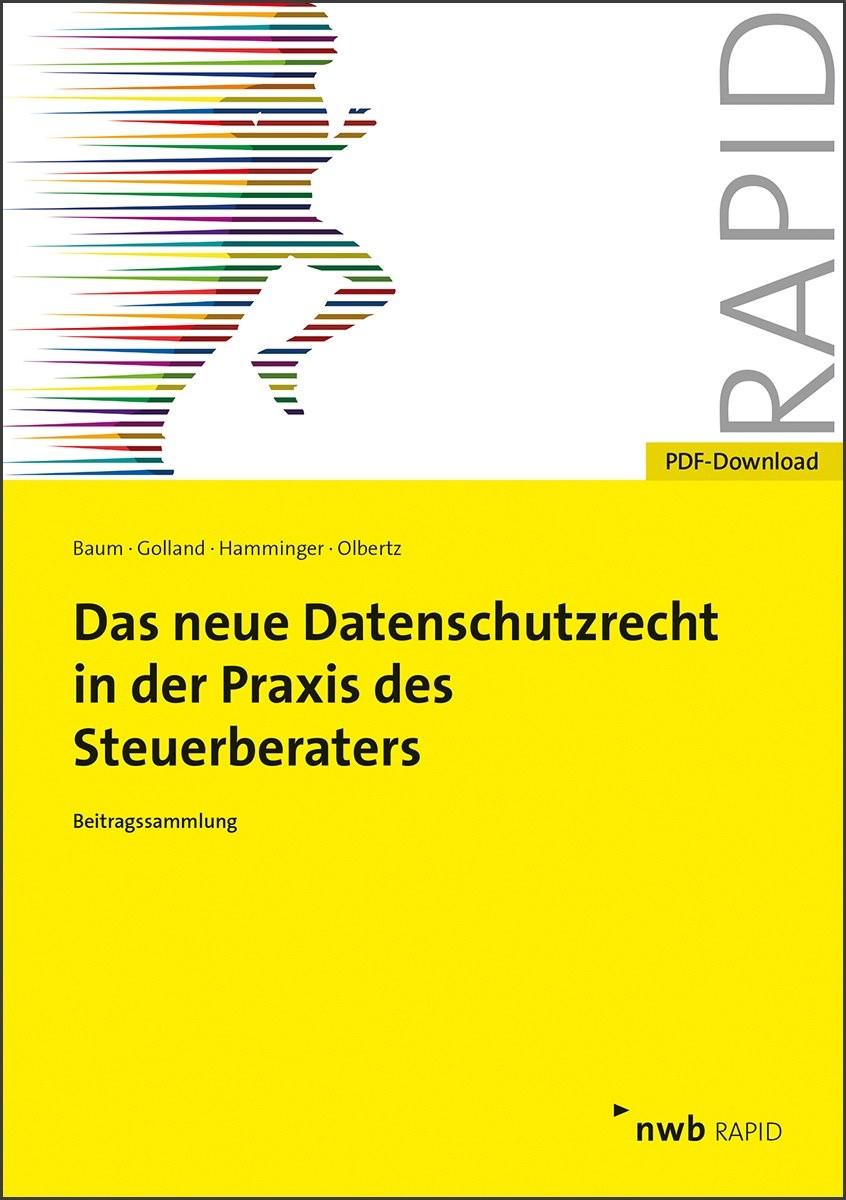 Das neue Datenschutzrecht in der Praxis des Steuerberaters | Baum / Golland / Hamminger, 2018 (Cover)
