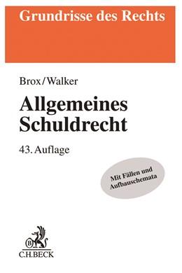 Abbildung von Brox / Walker | Allgemeines Schuldrecht | 43., aktualisierte Auflage | 2019